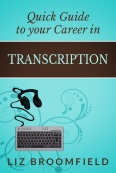 quick guide to your career in transcription