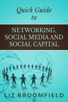 Quick guide to networking, social media and social capital