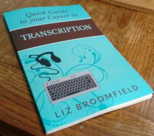 Quick Guide to your career in transcription paper version