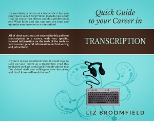 Quick Guide to your career in transcription print version